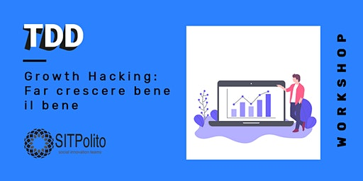 Growth Hacking: Far crescere bene il bene
