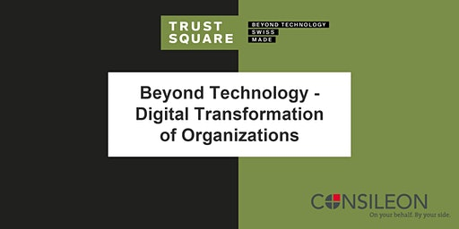 Beyond Technology - Digital Transformation of Organizations