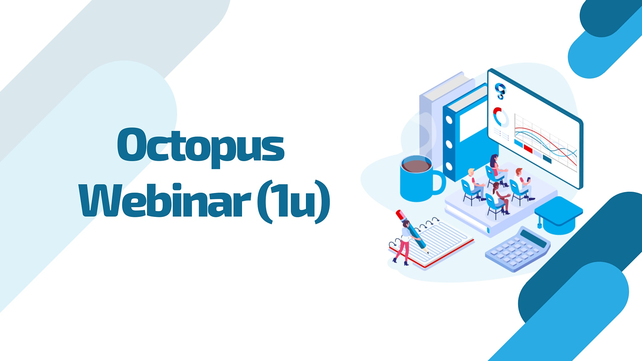 Special: Octopus Webinar: New Release