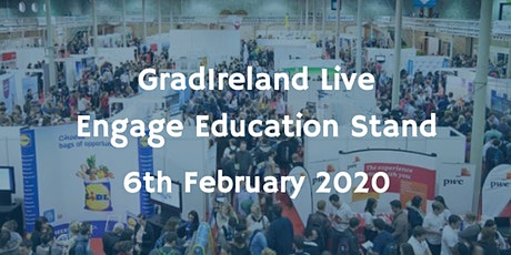 Engage Education at GradIreland Live! tickets