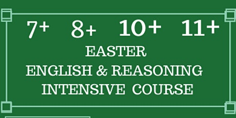 Easter English and Reasoning 3 Day Course 7+, 8+, 10+ and 11+ tickets