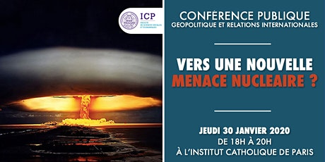 Vers une nouvelle menace nucléaire ? [Conférence] billets