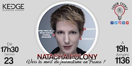 Conférence - Natacha Polony - Vers la mort du journalisme en France ? billets