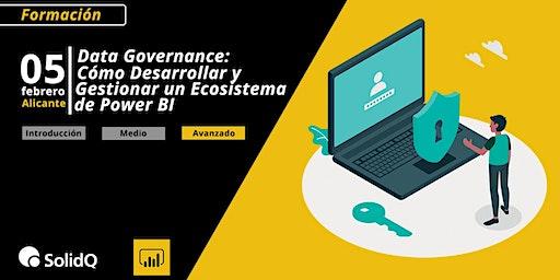 Data Governance: Cómo Desarrollar y Gestionar un Ecosistema de Power BI