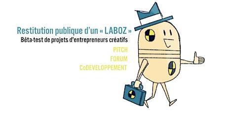 """Restitution publique d'un """"LabOz"""" : béta-test de projets d'entreprenariat culturel et créatif billets"""