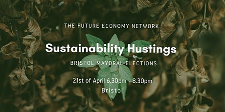 Bristol Mayoral Sustainability Hustings tickets