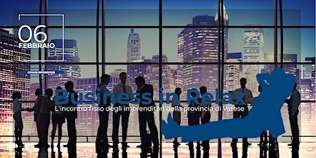 Business in Relax - 6 Febbraio biglietti