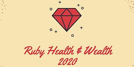 RUBY HEALTH & WEALTH 2020 tickets