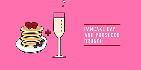 Pancake Day and Prosecco Brunch London tickets