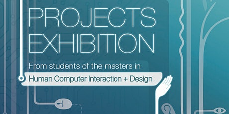 PROJECTS EXHIBITION 2020 - from students in HCI masters billets