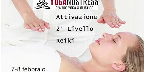 ATTIVAZIONE REIKI 2° LIVELLO A ROMA tickets
