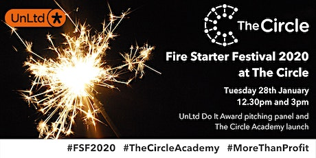 Fire Starter Festival 2020 at The Circle tickets