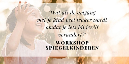 Workshop spiegelkinderen in Tegelen (Venlo)