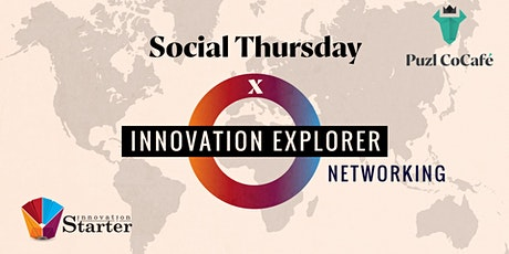 Social Thursday x Innovation Explorer Networking tickets