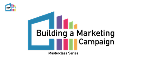 Building a Marketing Campaign (Manchester) tickets
