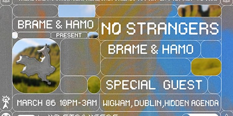 No Strangers | The Brame & Hamo Residency | Special Guest tickets