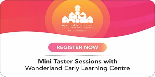 Open House at Wonderland Early Learning Centre - January 2020