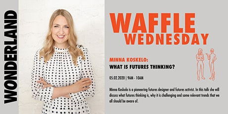 Waffle Wednesday: What is futures thinking? tickets