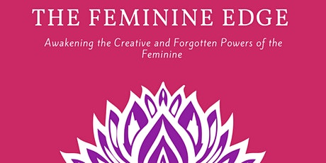 The Feminine Edge tickets