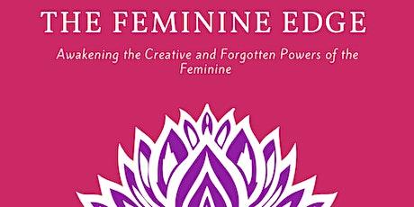 The Feminine Edge tickets