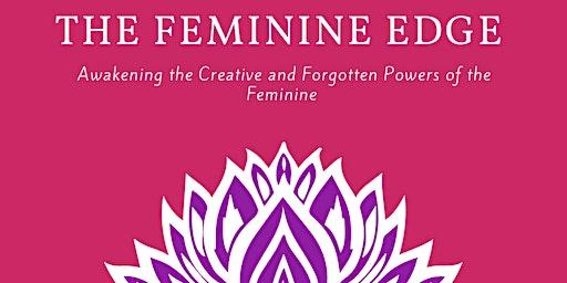 The Feminine Edge