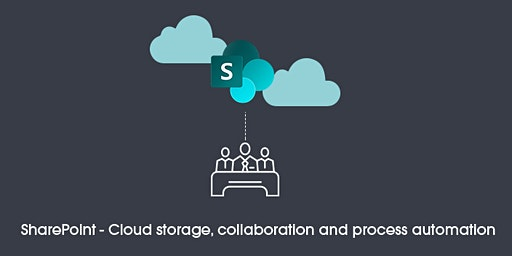 SharePoint - Cloud storage, collaboration and process automation