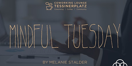 MINDFUL TUESDAY Tickets