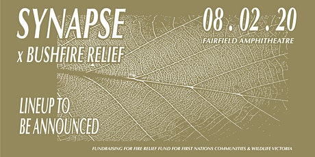 SYNAPSE X BUSHFIRE RELIEF DAY PARTY tickets