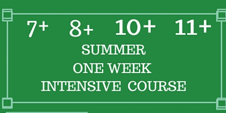 Summer One Week Intensive  Course: 7+, 8+, 10+ and 11+  (WEEK TWO) tickets