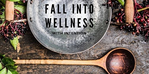 Fall into Wellness with Intention