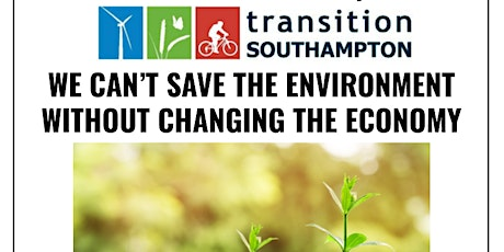 We Can't Save The Environment Without Changing The Economy tickets