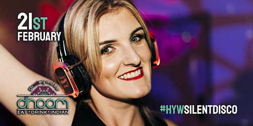 HYW Silent Disco party night at DHOOM (18+)
