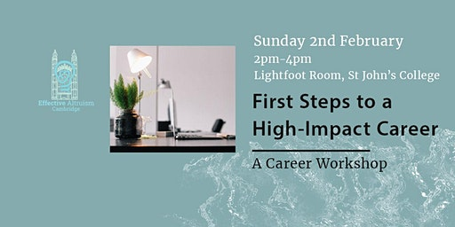 Workshop: First Steps for a High-Impact Career