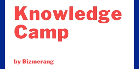 Knowledge Camp by Bizmerang  (Topic - Goalsetting) tickets