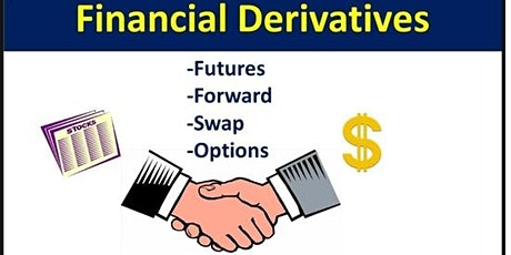 Financial Derivatives and Its Application in the Capital Markets tickets