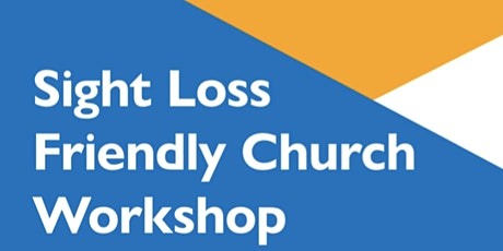Sight Loss Friendly Church Workshop tickets