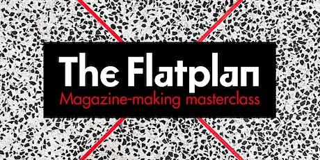 The Flatplan: Magazine-making masterclass tickets