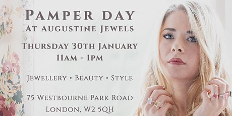 Pamper Day at Augustine Jewels tickets