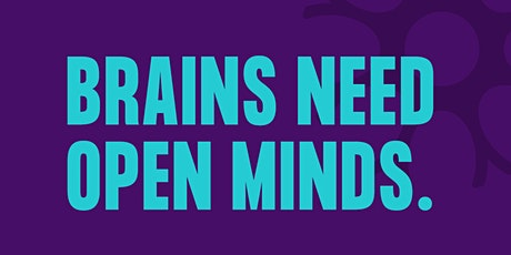 Brains Need Open Minds billets