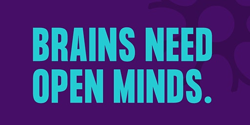Brains Need Open Minds