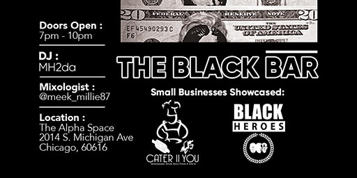 THE BLACK BAR: Black Hour powered by DISTRICT Small Business Incubator
