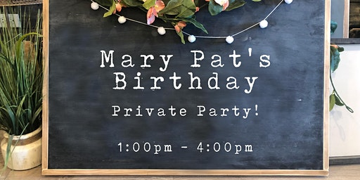 Mary Pat's Birthday! | Private Party | DIY + BYOB Wood Sign Workshop