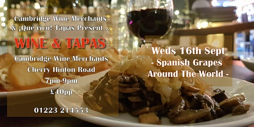 Wine and Tapas Tasting: Spanish Grapes Around The World (CH)