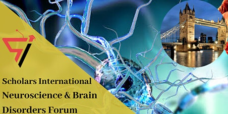 Scholars International Neuroscience and Brain Disorders Forum tickets