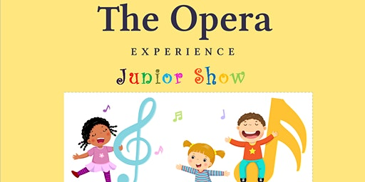 The Opera Experience Junior Show