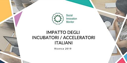 Presentazione Report sull'impatto degli incubatori/acceleratori italiani