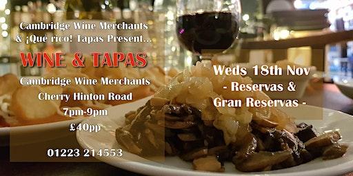 Wine and Tapas Tasting: Reservas & Gran Reservas (CH)