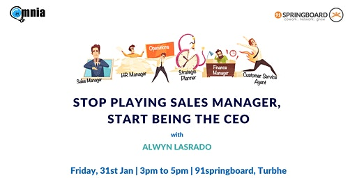 Stop Playing Sales Manager, Start Being The CEO