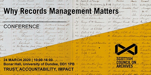 Why Records Management Matters: Trust, Accountability, Impact