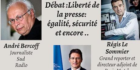 Liberté de la presse: égalité, sécurité et encore.. tickets